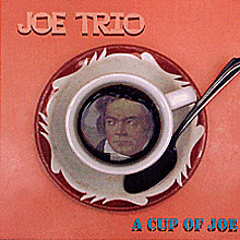 Joe Trio - A Cup of Joe
